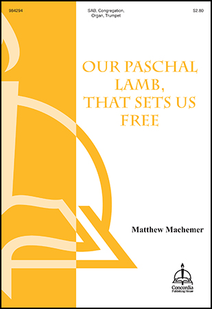 Our Paschal Lamb That Sets Us Free