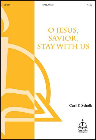 O Jesus Savior, Stay with Us