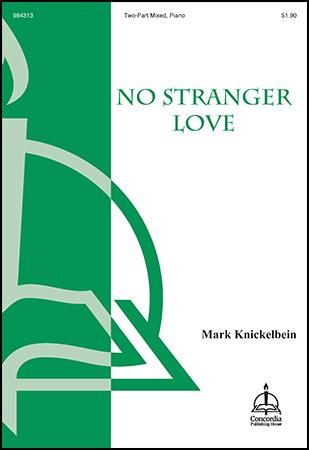 No Stranger Love