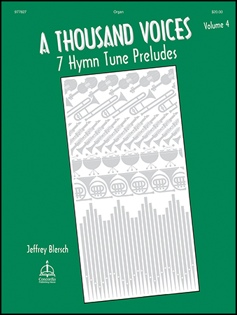 A Thousand Voices : 7 Hymn Preludes #3