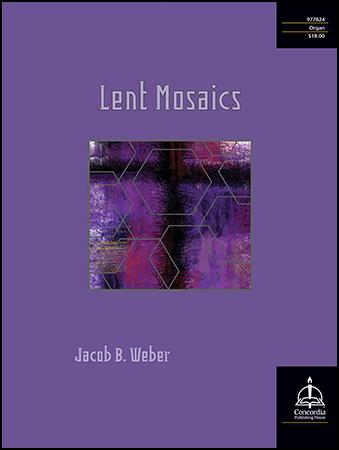 Lent Mosaics