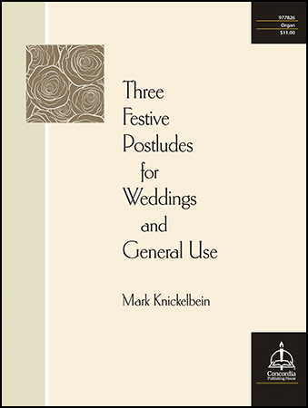 Three Festive Postludes for Weddings and General Use