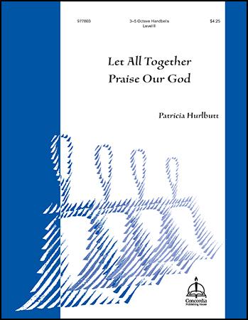 Let All Together Praise Our God