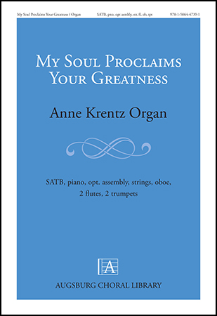 My Soul Proclaims Your Greatness