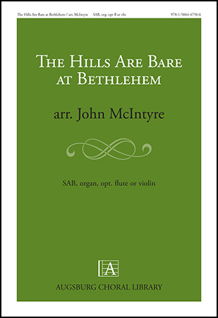 The Hills Are Bare at Bethlehem