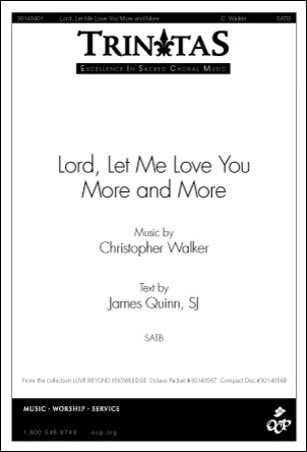 Lord, Let Me Love You More and More