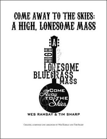 Come Away to the Skies : A High Lonesome Mass Thumbnail