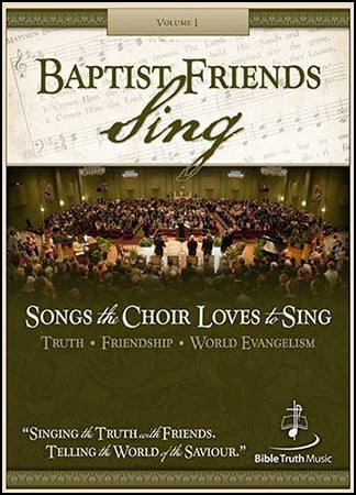 Baptist Friends Sing Vol. 1