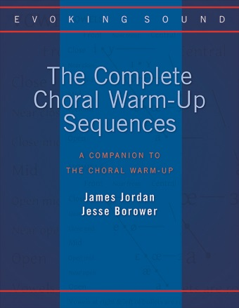 Evoking Sound: The Complete Choral Warm-up Sequences
