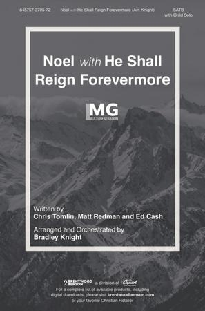Noel with He Shall Reign Forevermore