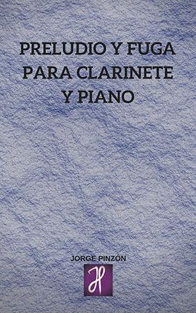 Preludio y Fuga para Clarinete y Piano