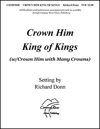Crown Him King of Kings/Crown Him with Many Crowns
