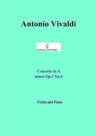Concerto in A minor Op. 3 No. 6