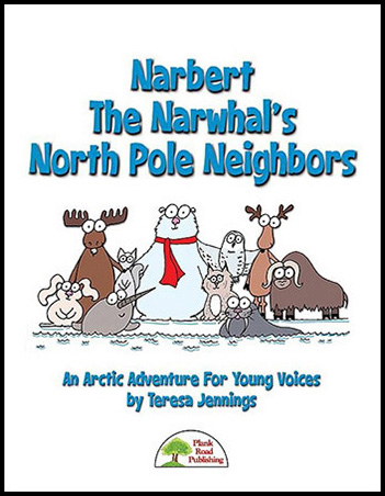 Narbert the Narwhal's North Pole Neighbors classroom sheet music cover