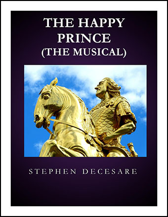 The Happy Prince: The Musical (Piano/Vocal Score)