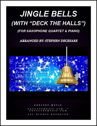 Jingle Bells/Deck The Halls (Saxophone Quartet)