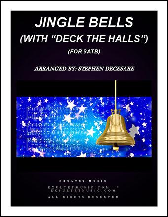 Jingle Bells/Deck the Halls (SATB)
