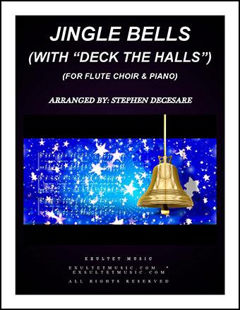 Jingle Bells/Deck the Halls (Flute Choir)
