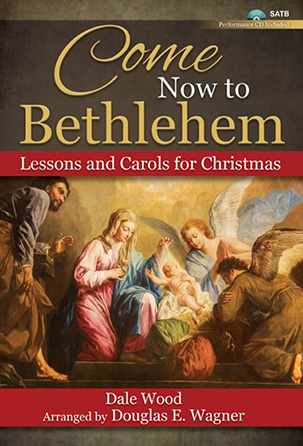 Come Now to Bethlehem