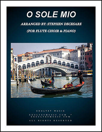 O Sole Mio (Flute Choir and Piano)