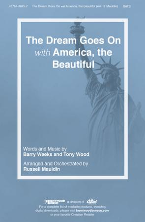 The Dream Goes On with America the Beautiful