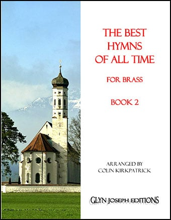 The Best Hymns of all Time for Brass (Book 2)