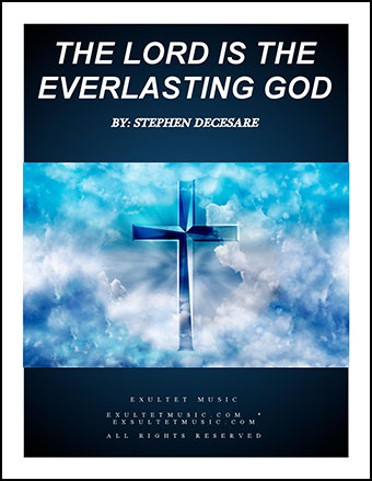 The Lord is the Everlasting God