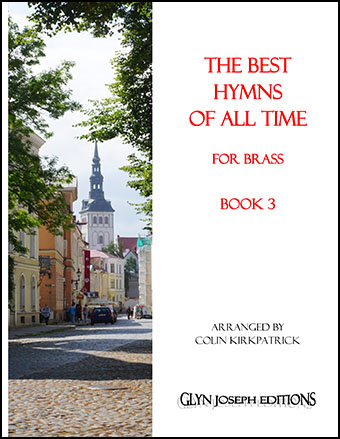 The Best Hymns of all Time for Brass (Book 3)