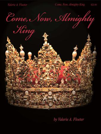 Come Now Almighty King