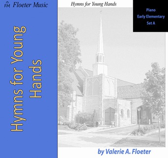Hymns for Young Hands EE Set A
