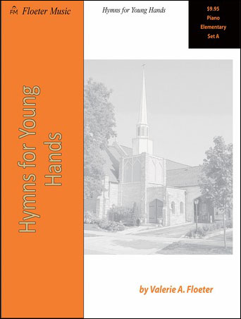 Hymns for Young Hands E Set A