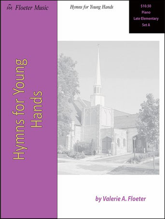 Hymns for Young Hands LE Set A