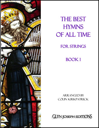 The Best Hymns of All Time for Strings (Book 1)