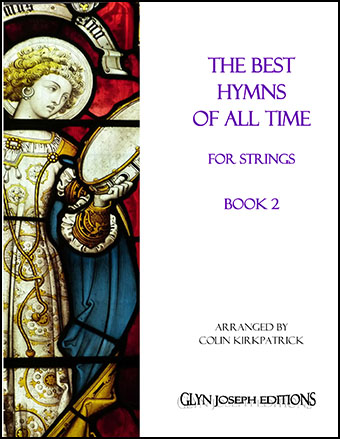 The Best Hymns of All Time for Strings (Book 2)