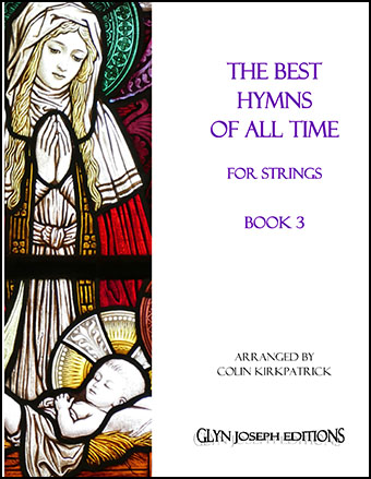 The Best Hymns of All Time for Strings (Book 3)