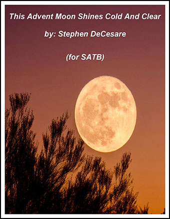 This Advent Moon Shines Cold And Clear (SATB)