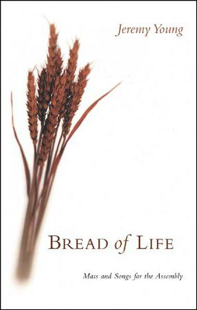 Bread of Life : Songbook