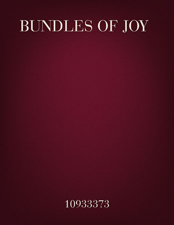 Bundles of Joy