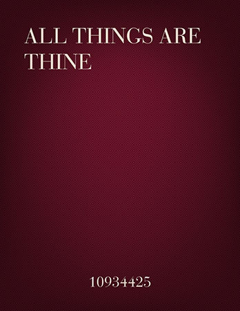All Things are Thine
