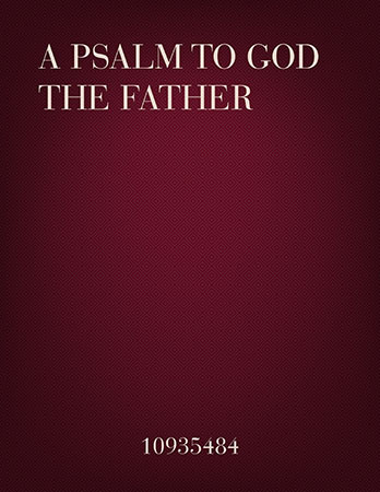 A Psalm to God the Father