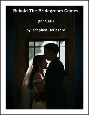 Behold the Bridegroom Comes (SAB)