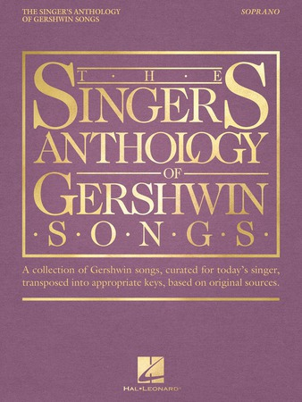 The Singer's Anthology of Gershwin Songs