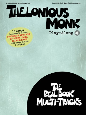 The Real Book Multi-Tracks, Vol. 7: Thelonious Monk