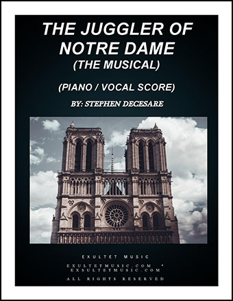 The Juggler Of Notre Dame: the musical (Piano/Vocal Score)