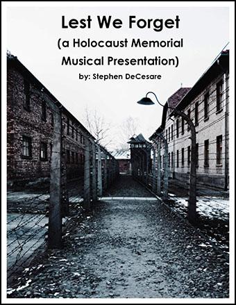 Lest We Forget (a Holocaust Memorial Musical Presentation)