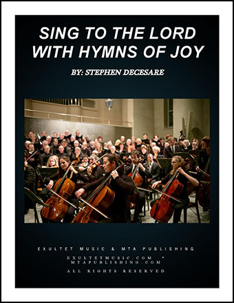 Sing to the Lord with Hymns of Joy