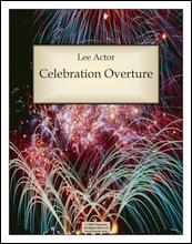 Celebration Overture (2007)