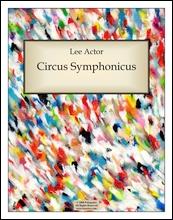 Circus Symphonicus (2008)
