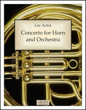 Concerto for Horn and Orchestra (2008)