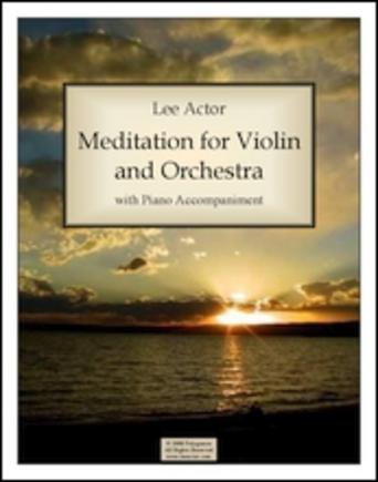 Meditation for Violin and Orchestra (2008)